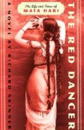 Red Dancer The Life & Times Of Mata Hari