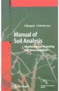 Manual Of Soil Anaysis : Monitoring & Assessing Soil Bioremediation