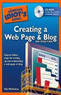 Complete Idiots Guide To Creating A Web Page &    Blog W/Cd