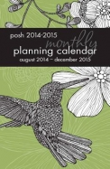 Posh Monthly Planning Calendar