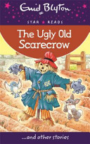 Star Reads Series 6: The Ugly Old Scarecrow