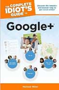 Complete Idiots Guide To Google +