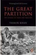 Great Partition : The Making Of India & Pakistan