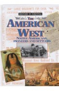 History In Writing The American West Native Americans Pioneers & Settlers