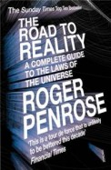 Road To Reality : Complete Guide To The Laws Of    The Universe