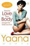How To Love Your Body & Get The Body You Love