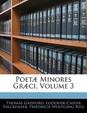 Poet] Minores Gr]ci, Volume 3
