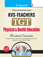 Popular Master Guide Physical & Health Education   Kvs Teachers Tgt Recruitment Examination : Cod