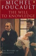 History Of Sexuality 1 - The Will To Knowledge