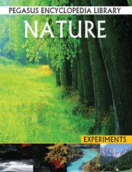 Nature - Experiments And Activities