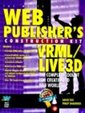 Web Publisher's Construction Kit With Vrml/Live 3D: Creating 3d Web Worlds