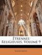 Trennes Religieuses, Volume 9
