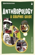 Introducing Anthropology A Graphic Guide