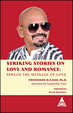 Striking Stories On Love & Romance: Spread The Message Of Love