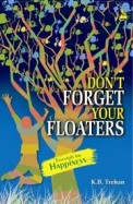 Dont Forget Your Floaters