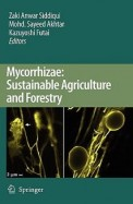 Mycorrhizae : Sustainable Agriculture & Forestry