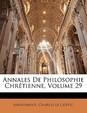 Annales de Philosophie Chretienne, Volume 29