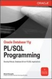 Oracle Database 11g Pl/Sql Programming - Develop Robust Database Driven Pl/Sql Applications