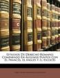 Estudios de Derecho Romano: Comparado En Algunos Puntos Con El Francs, El Ingls y El Escocs