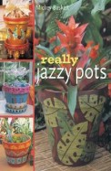 Really Jazzy Pots Glorious Gift Ideas