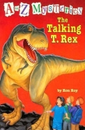 Talking T Rex A To Z Mysteries