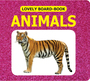 Lovely Board Books:Animals