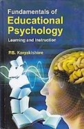 Fundamentals Of Educational Psychology Learning & Instruction