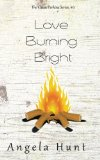 Love Burning Bright (The Cassie Perkins Series) (Volume 6)
