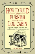 How to Build and Furnish Log Cabin