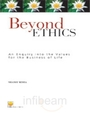 Beyond Ethics
