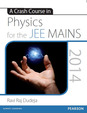 A Crash Course in Physics for the JEE MAINS 2014