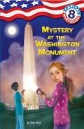 Mystery At The Washington Monument : Capital      Mysteries 8