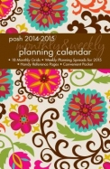 Posh: Floral Whimsy 2014-2015 Monthly/Weekly Planning Calendar