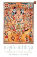 Myth Mithya A Handbook Of Hindu Mythology