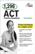 The Princeton Review 1,296 ACT Practice Questions
