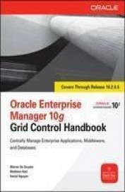 Oracle Enterprise Manager 10g Grid Control Hand Book