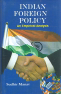 Indian Foregin Policy : An Empirical Analysis