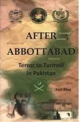 After Abbottabad: Terror to Turmoil in Pakistan