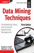 Data Mining Techniques For Marketing Sales & Customer Relationship Management