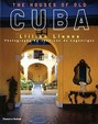 The Houses Of Old Cuba