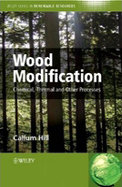 Wood Modification Chemical Thermal And Other Processes