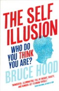 Self Illusion : Who Do You Think You Are ?