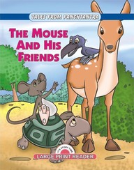 The Mouse And His Friends