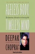 Ageless Body Timeless Mind Audio Book