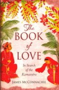 Book Of Love:In Search Of The Kamasutra