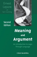 Meaning & Argument : An Introduction To Logic Through Language