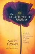 Relationship Handbook : A Path To Consciousness Healing And Growth
