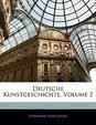 Deutsche Kunstgeschichte, Volume 2