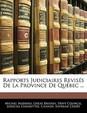 Rapports Judiciaires Reviss de La Province de Quebec ...