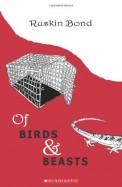 Ruskin Bond Of Birds & Beasts
